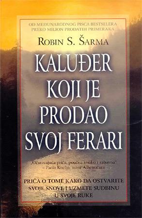 """""""Kaluđer koji je prodao svoj ferari"""" (autor Robin Šarma)"""