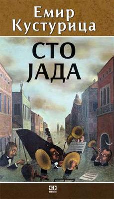 Sto jada, najnovija knjiga Emira Kusturice